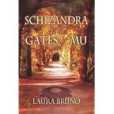 Schizandra and the Gates of Mu ~ Laura Bruno