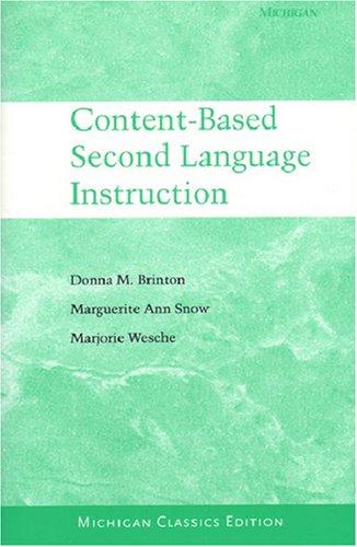 Content-Based Second Language Instruction: Michigan Classics Edition (Michigan Classics S)