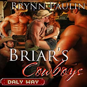 Briar's Cowboys: Daly Way Series, Book Five | [Brynn Paulin]