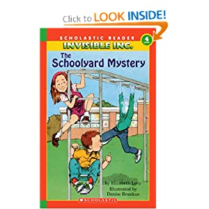 The Schoolyard Mystery (Invisible Inc., No. 1 Hello Reader! Level 4) Elizabeth Levy and Denise Brunkus