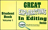 Great Explorations in Editing - Volume 1 Student Book