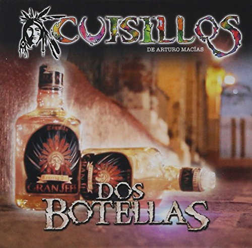 CD : Cuisillos - Dos Botellas (CD)