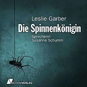 Die Spinnenkönigin Hörbuch