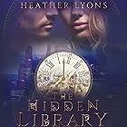 The Hidden Library: The Collectors' Society, Book 2 Hörbuch von Heather Lyons Gesprochen von: Gemma Dawson