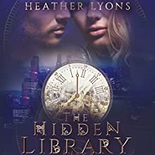 The Hidden Library: The Collectors' Society, Book 2 | Livre audio Auteur(s) : Heather Lyons Narrateur(s) : Gemma Dawson