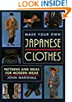 Make Your Own Japanese Clothes: Patte...
