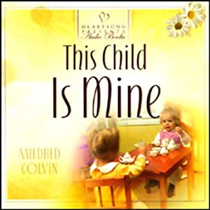 This Child is Mine | [Mildred Colvin]