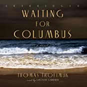 Waiting for Columbus | [Thomas Trofimuk]