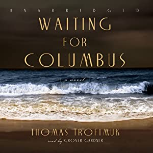 Waiting for Columbus Audiobook