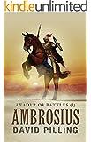 Leader of Battles (I): Ambrosius