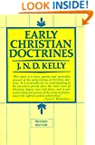 Early Christian Doctrines: Revised Edition
