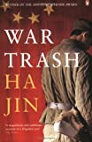 War Trash (0141023961) by Jin, Ha