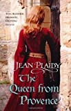 Queen from Provence (Plantagenet Saga) (0099510278) by Plaidy, Jean