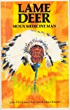 Lame Deer, Sioux Medicine Man (0704333244) by Erdoes, Richard