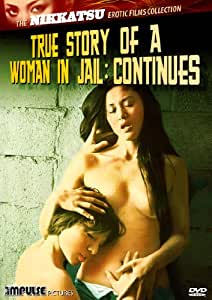 True Story of a Woman in Jail