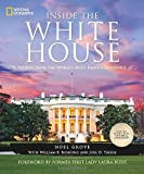Inside the White House: Stories From the World s Most Famous Residence