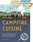 Campfire Cuisine: Gourmet Recipes for...