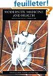 Modernity, Medicine and Health