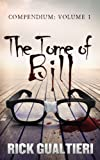 The Tome of Bill Compendium (volume 1)