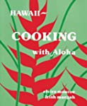 Hawaii -- Cooking With Aloha