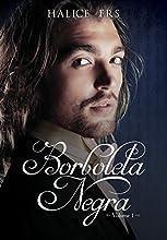 Borboleta Negra - Volume I