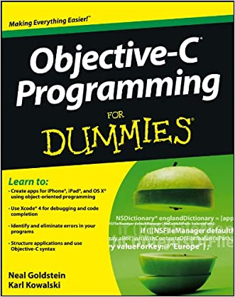 Objective-C Programming For Dummies written by Neal Goldstein