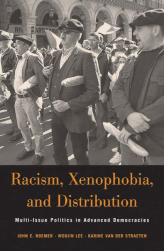 Racism, Xenophobia, and Distribution: Multi-Issue Politics in Advanced Democracies (Russell Sage Foundation Books)