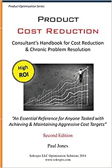 Product Cost Reduction: Consultant's Handbook For Cost Reduction & Chronic Problem Resolution