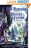 Writers of the Future Volume 30: The Best New Science Fiction and Fantasy of the Year (L. Ron Hubbard Presents Writers of the Future)