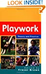 Playwork - Theory and Practice