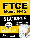 FTCE Music K-12 Secrets