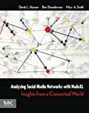 img - for Analyzing Social Media Networks with NodeXL: Insights from a Connected World book / textbook / text book