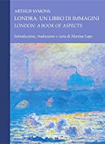 LONDRA: UN LIBRO DI IMMAGINI/LONDON: A BOOK OF ASPECTS (ITALIAN EDITION)