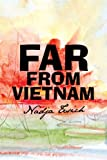 img - for Far From Vietnam book / textbook / text book