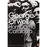 Homage to Catalonia (Penguin Modern Classics)by George Orwell