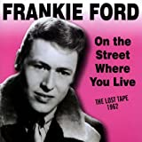 On the Street Where You Live Frankie Ford