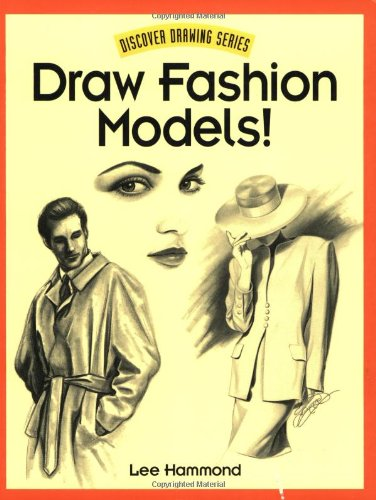 Draw Fashion Models! (Discover Drawing) (How To Draw Happy People compare prices)