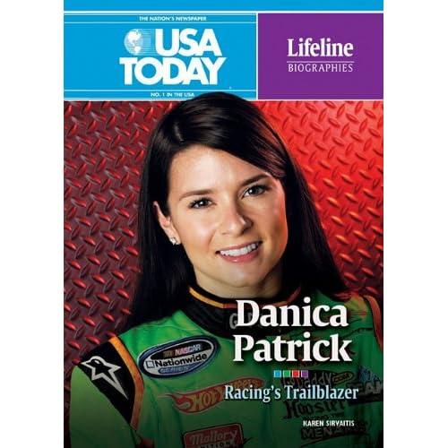 Danica Patrick: Racing's Trailblazer (USA Today Lifeline Biographies)