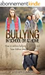 Bullying In Schools: How to address b...