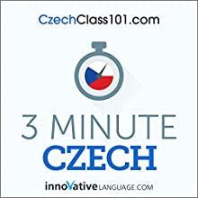 3-Minute Czech - 25 Lesson Series Audiobook Audiobook by  Innovative Language Learning LLC Narrated by  Innovative Language Learning LLC
