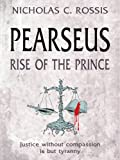 Pearseus: Rise of the Prince