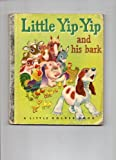 Little Yip-Yip and His Bark