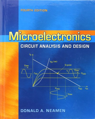 Microelectronics Circuit Analysis and Design