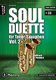 Soul Duette für Tenor-Saxophon - Vol. 2 (inkl. CD): Duette für zwei Tenor- oder Tenor- und Alt-Saxophon!