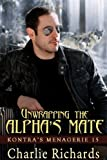Unwrapping the Alpha's Mate (Kontra's Menagerie Book 15) (English Edition)