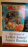 The Fiction of LeRoi Jones/Amiri Baraka (The Library of Black America series) (1556523467) by Baraka, Amiri