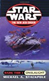 Star Wars: Dark Tide - Onslaught (0099409933) by Stackpole, Michael A.