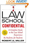 Law School Confidential: A Complete G...