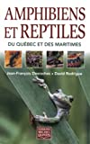 img - for Amphibiens et Reptiles du Qu bec et des Maritimes (French Edition) book / textbook / text book