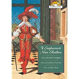 The Emperor's New Clothes, Told by Sir John Gielgud with Music by Mark Isham